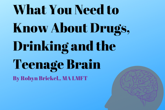 The Purpose Of Teenage Brain >> Potomac Pathways What You Need To Know About Drugs Drinking And